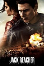 Nonton Jack Reacher: Never Go Back (2016) Jack Reacher: Never Go Back (2019) Sub Indo