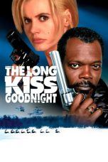 Nonton The Long Kiss Goodnight (1996) Sub Indo