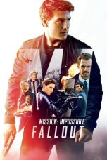 Nonton Mission: Impossible - Fallout (2018) Sub Indo