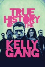 Nonton True History of the Kelly Gang (2019) Sub Indo