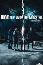 Nonton Home with a View of the Monster (2019) Sub Indo