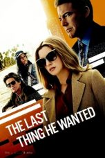 Nonton The Last Thing He Wanted (2020) Sub Indo