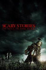 Nonton Scary Stories to Tell in the Dark (2019) Sub Indo