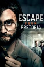 Nonton Escape from Pretoria (2020) Sub Indo