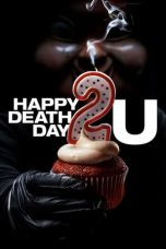 Nonton Happy Death Day 2U (2019) Sub Indo