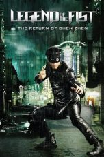 Nonton Film Legend of the Fist: The Return of Chen Zhen (2010) Sub Indo