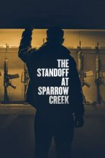 Nonton Film The Standoff at Sparrow Creek (2018) Sub Indo