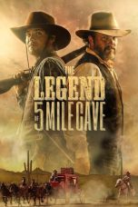 Nonton Film The Legend of 5 Mile Cave (2019) Sub Indo