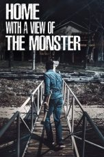 Nonton Film Home with a View of the Monster (2019) Sub Indo