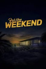 For the Weekend (2020)