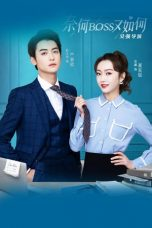 Nonton Drama China What If You're My Boss? Sub Indo