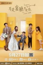 Nonton Drama China Love Is Sweet (2020) Sub Indo