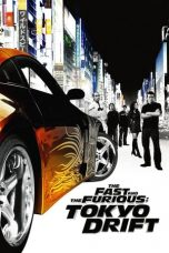 Nonton Film The Fast and the Furious: Tokyo Drift (2006) Sub Indo